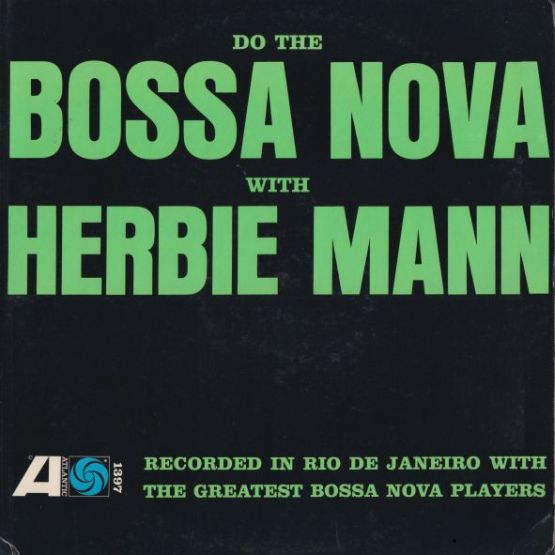 1962 - Do the Bossa Nova with Herbie Mann